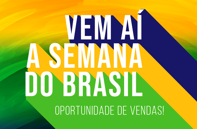 Vem aí a Semana do Brasil!
